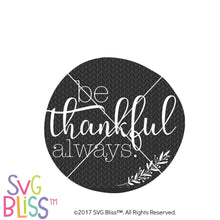 Be Thankful Always - SVG Bliss