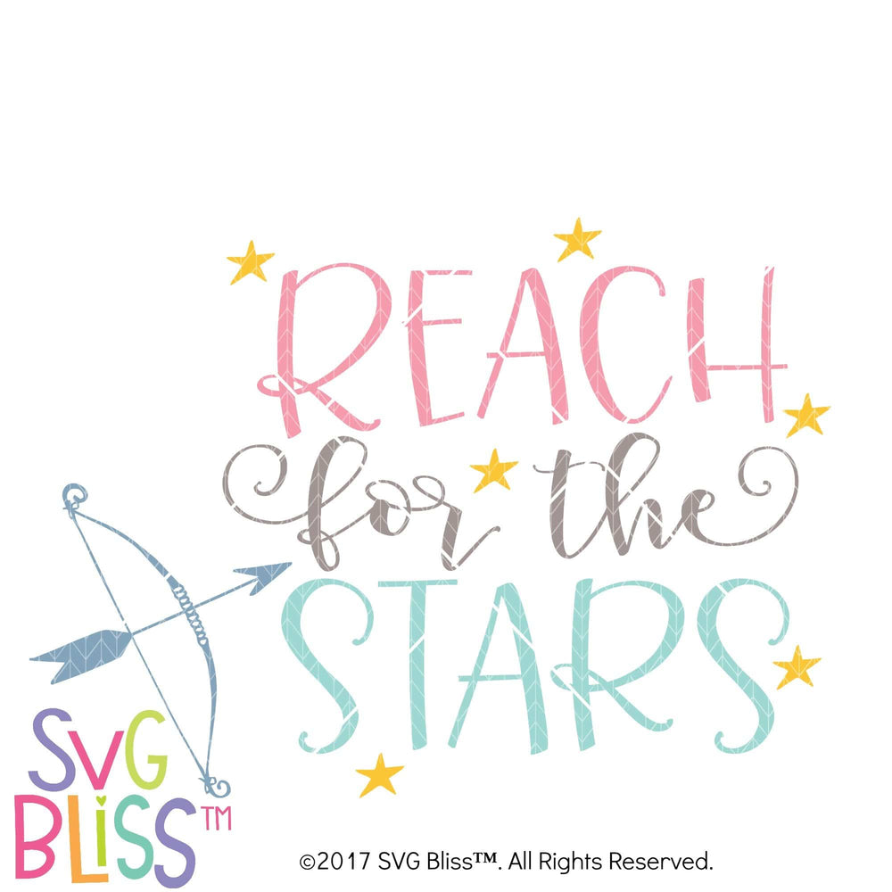 Reach For the Stars- SVG EPS DXF Cutting File - SVG Bliss