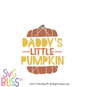 Daddy's Little Pumpkin- SVG EPS DXF Cutting File - SVG Bliss