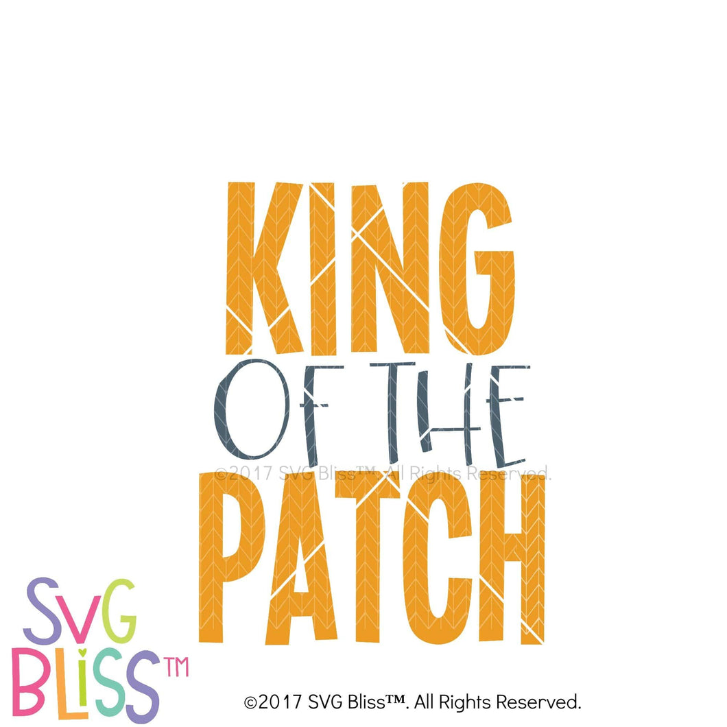 King of the Patch SVG DXF - SVG Bliss
