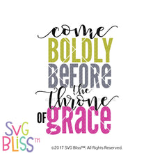 Purchase Come Boldly Before the Throne of Grace- SVG, EPS DXF Cutting File $3.25 ©SVG Bliss™