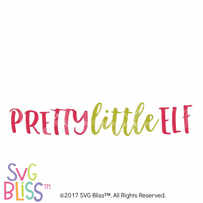 Pretty Little Elf- SVG EPS DXF - SVG Bliss