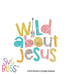 Purchase Wild About Jesus SVG DXF $4.99 ©SVG Bliss™