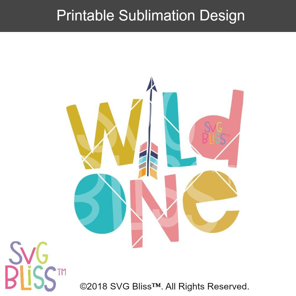 Wild One- Sublimation File Download