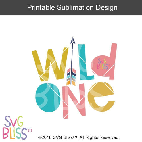Wild One- Sublimation File Download - SVG Bliss