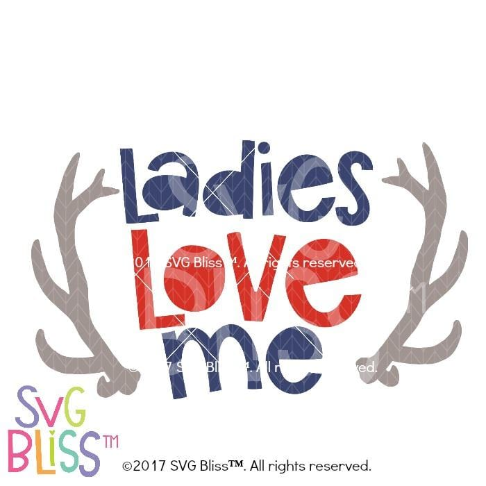 Ladies Love Me- SVG EPS DXF