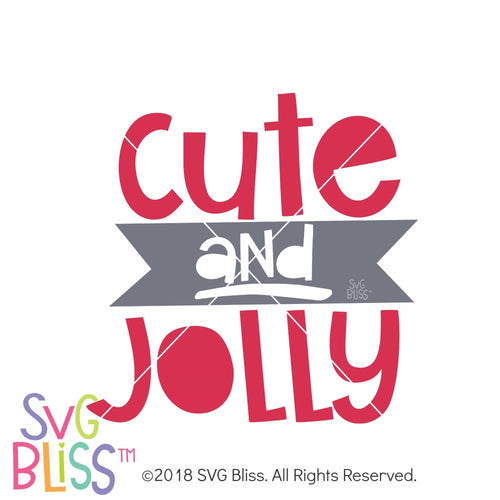 Cute and Jolly SVG DXF - SVG Bliss