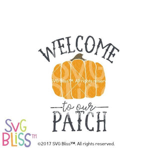 Welcome to our Patch - SVG Bliss