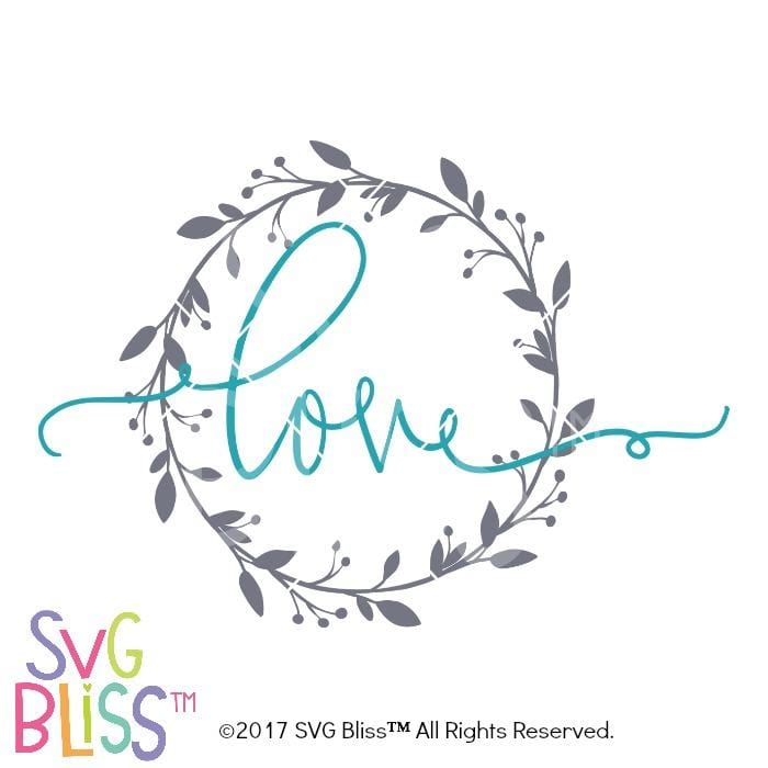 Love Wreath- SVG EPS DXF - SVG Bliss