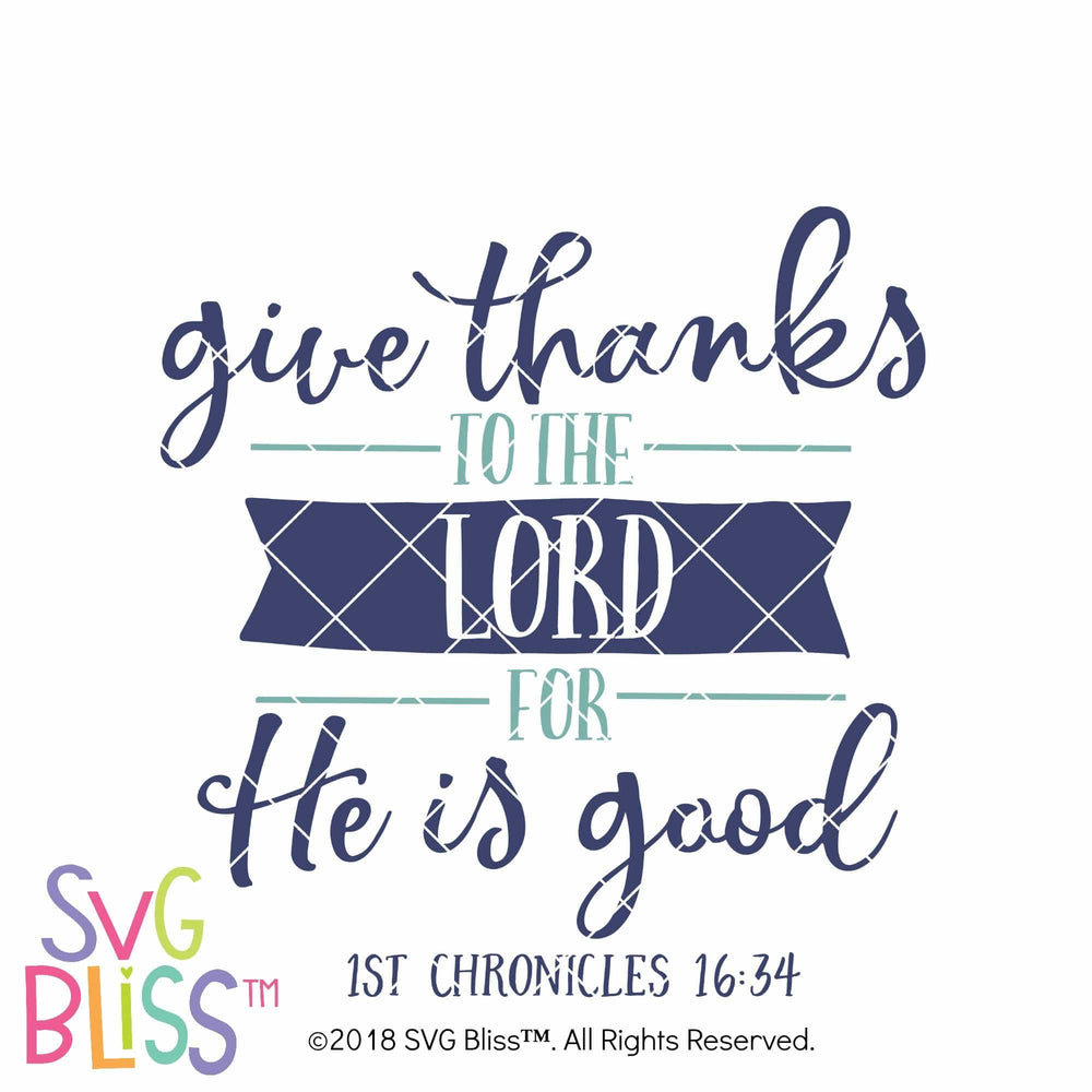 Give Thanks to the Lord - SVG Bliss