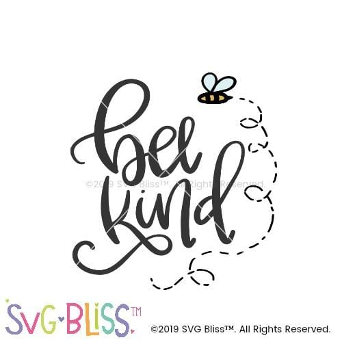 Bee Kind SVG DXF Cutting File Digital Download for Cricut & Silhouette by SVG Bliss.