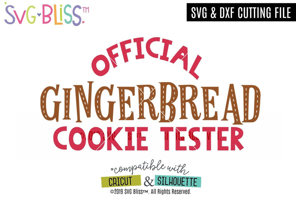 Official Gingerbread Cookie Tester SVG DXF Cut File for Cricut & Silhouette. Available for purchase and download from SVG Bliss.