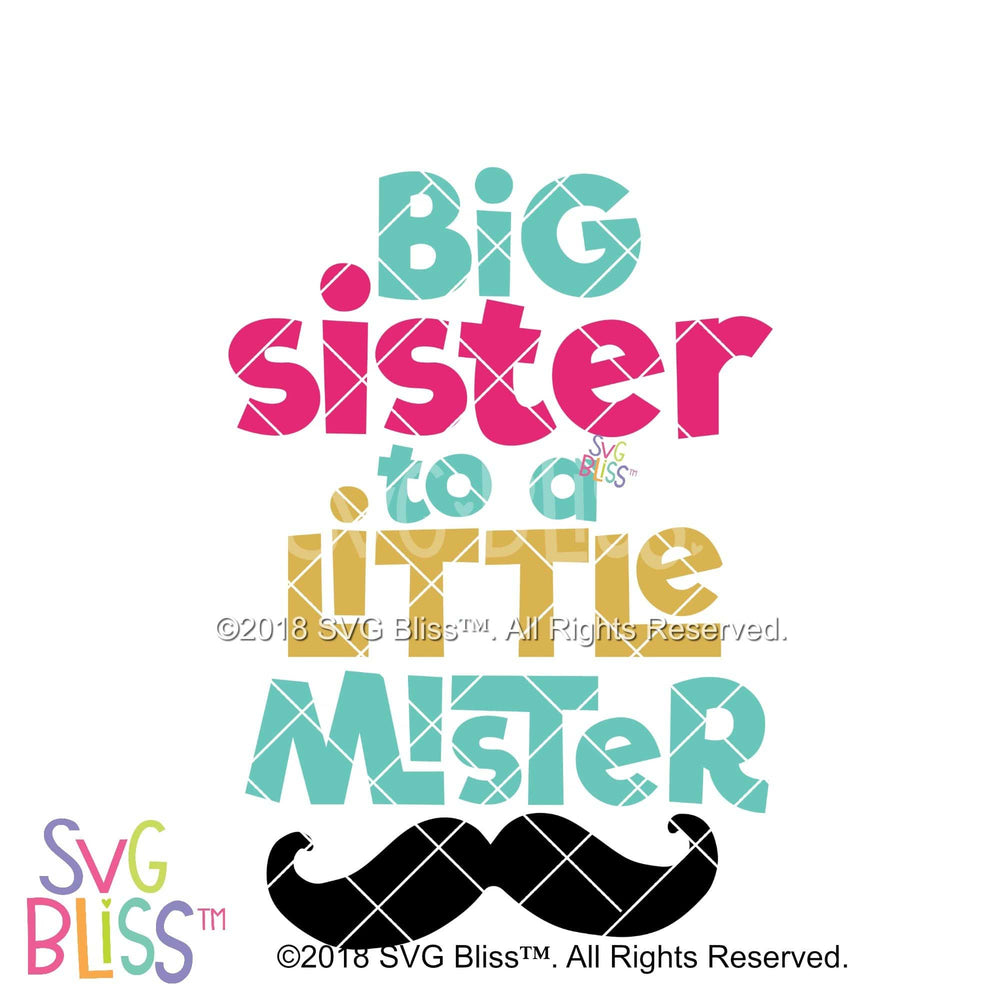 Big Sister to a Little Mister - SVG Bliss
