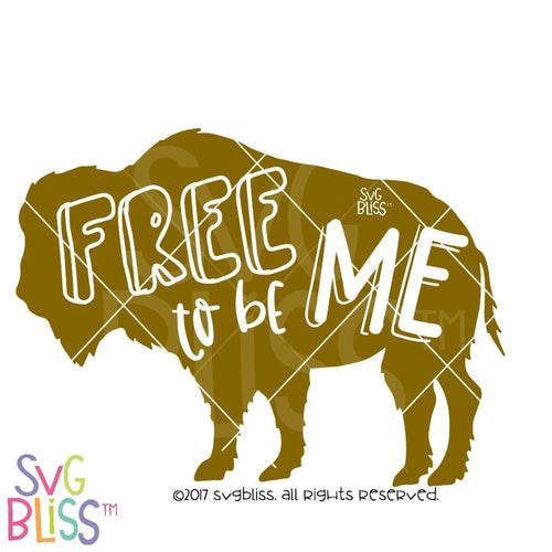 Free to be Me - SVG Bliss