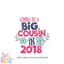 Gonna Be a Big Cousin in 2018 - SVG Bliss