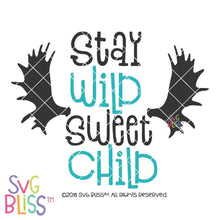 Stay Wild Sweet Child - SVG Bliss