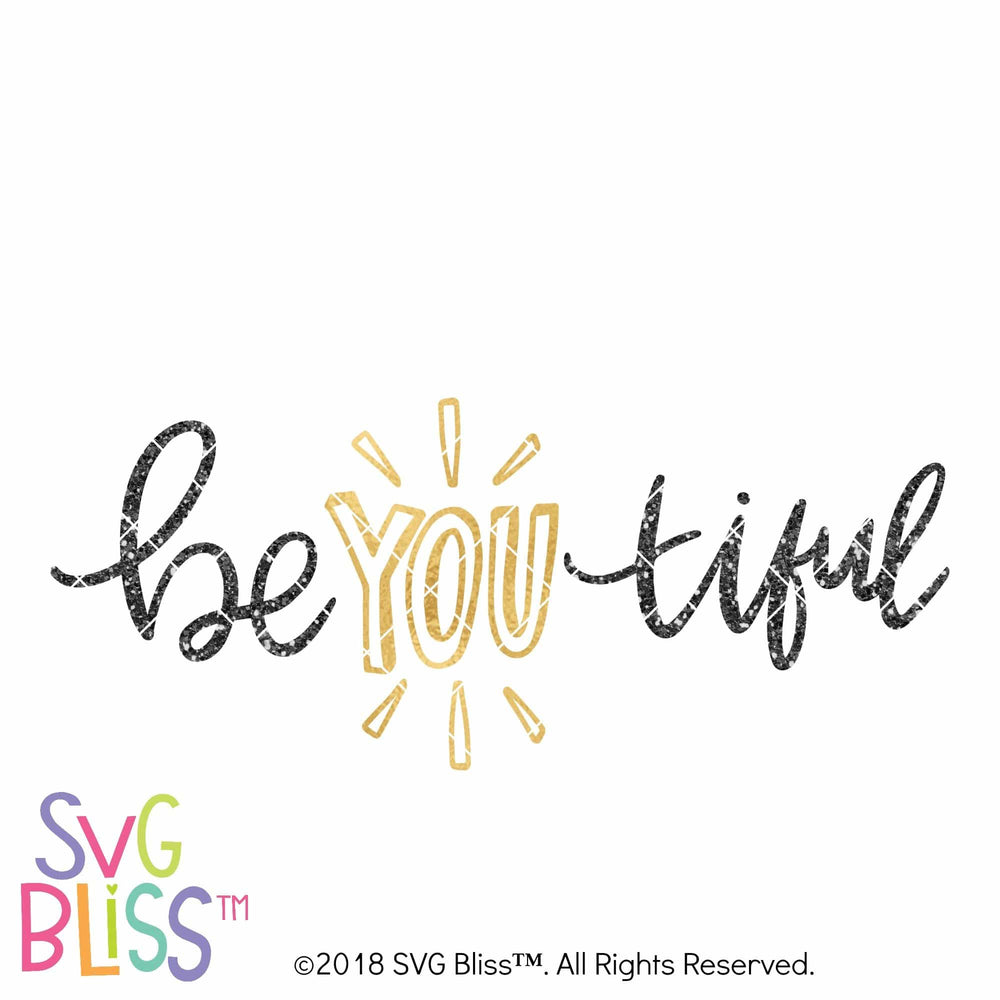 Be YOU tiful SVG DXF - SVG Bliss