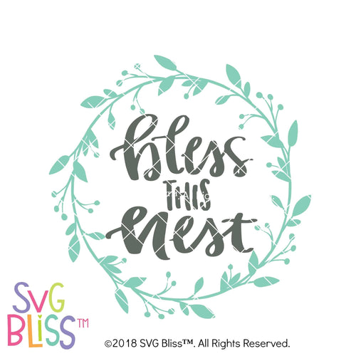 Bless This Nest - SVG Bliss