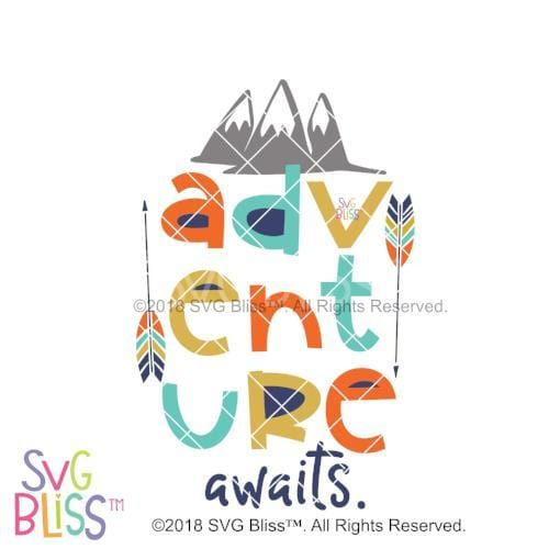 Adventure Awaits SVG DXF