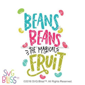 Purchase Beans Beans The Magical Fruit SVG DXF $3.99 ©SVG Bliss™
