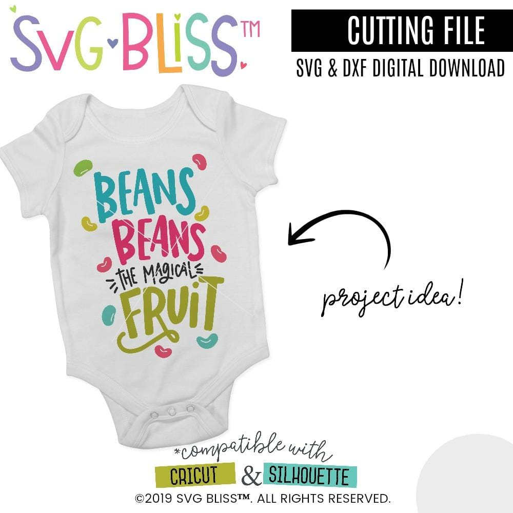 Beans Beans The Magical Fruit SVG DXF