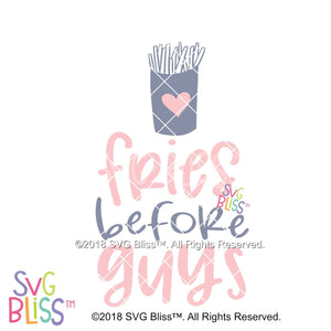 Fries Before Guys SVG DXF