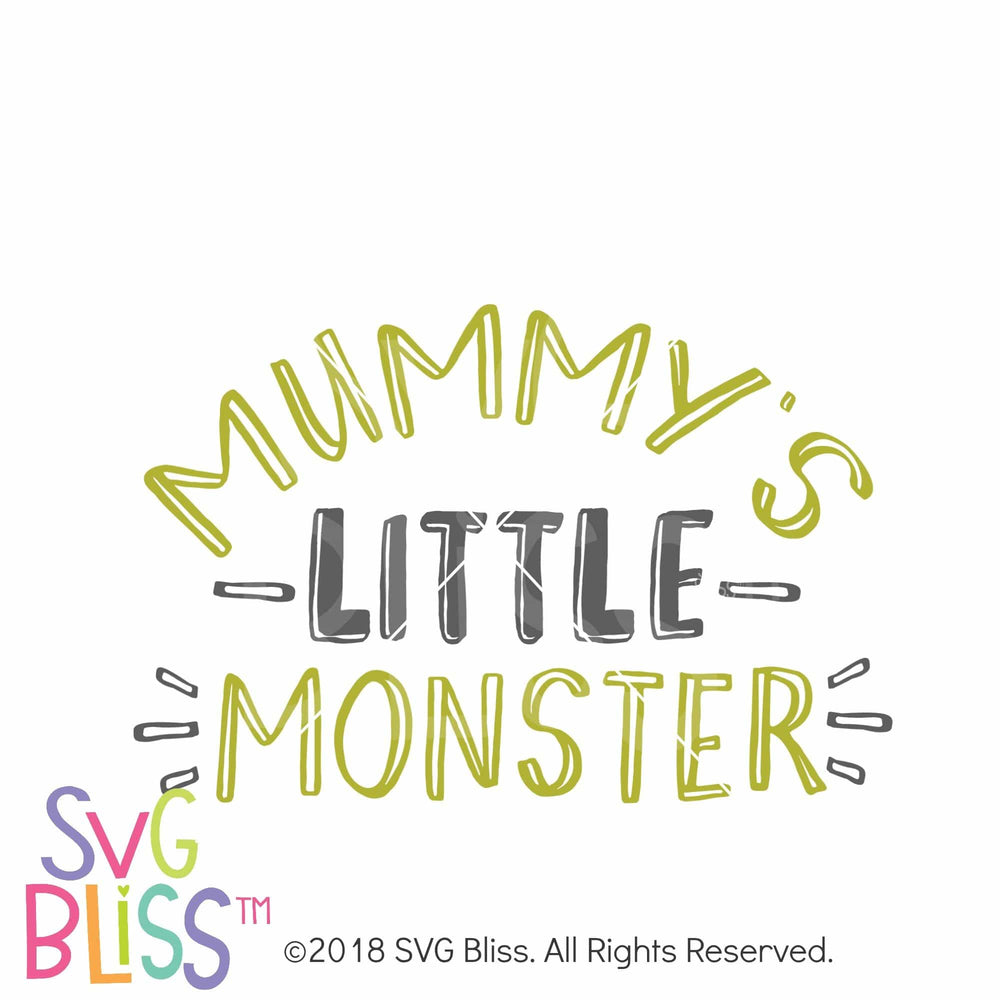 Mummy's Little Monster SVG DXF - SVG Bliss