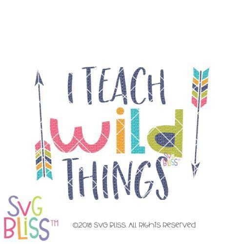 Purchase I Teach Wild Things SVG DXF $3.99 ©SVG Bliss™
