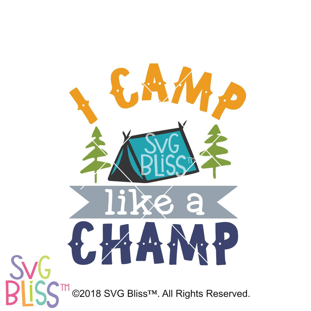 I Camp Like a Champ SVG DXF