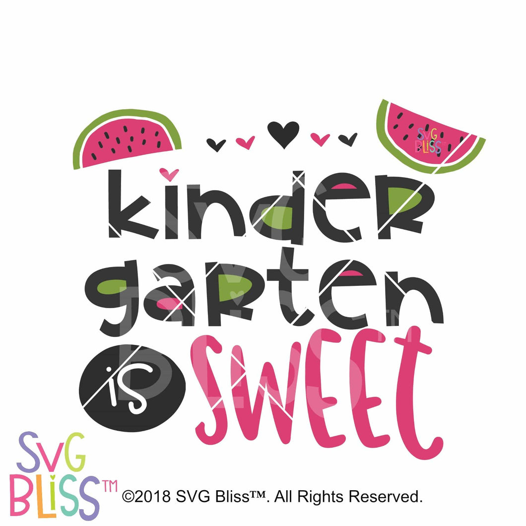 Kindergarten is Sweet SVG DXF - SVG Bliss