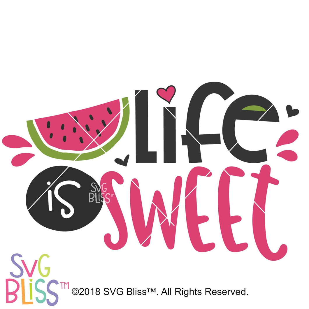 Life is Sweet SVG DXF - SVG Bliss
