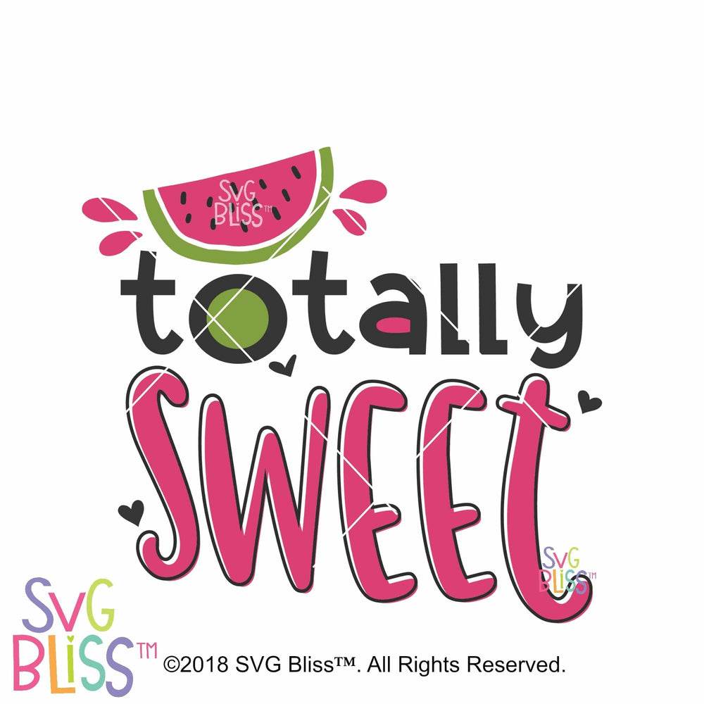 Totally Sweet SVG DXF - SVG Bliss