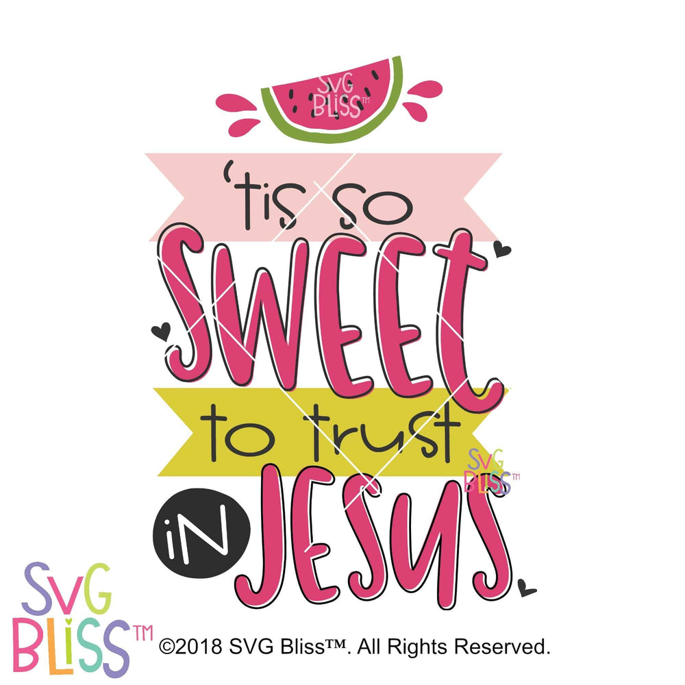 Tis So Sweet to Trust in Jesus SVG DXF