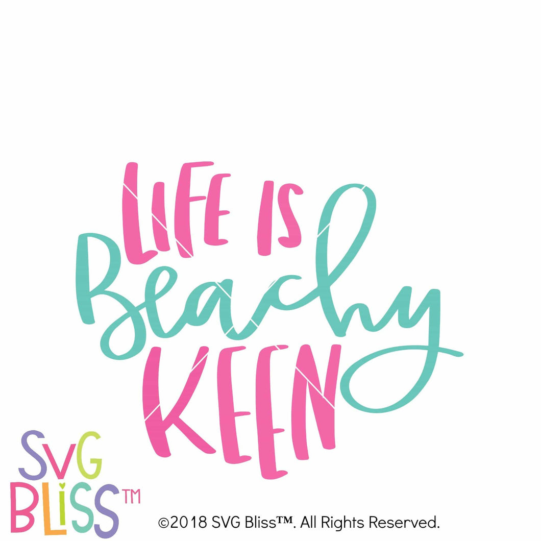 Life is Beachy Keen SVG DXF - SVG Bliss