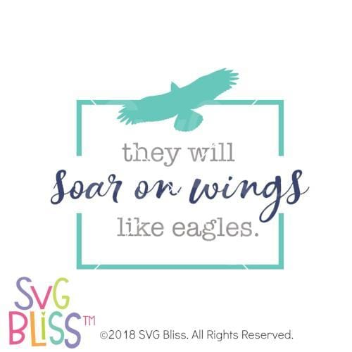 Soar on Wings Like Eagles SVG DXF