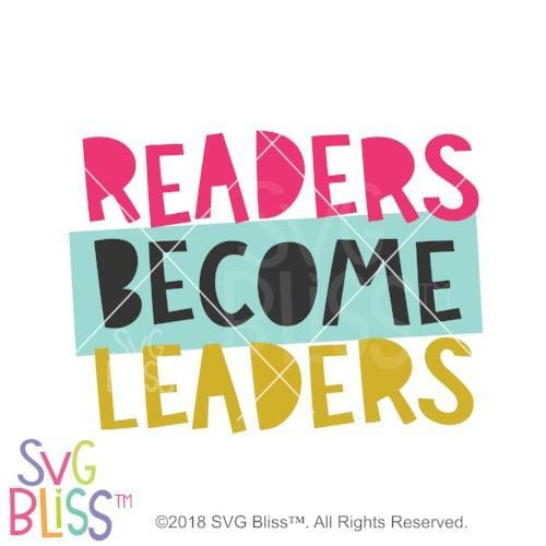 Readers Become Leaders SVG DXF JPG - SVG Bliss