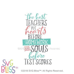 The Best Teachers Put Hearts Before Homework SVG DXF - SVG Bliss