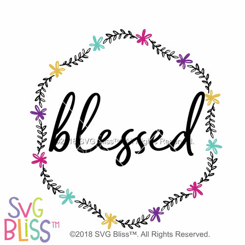 Purchase Blessed SVG DXF JPG $3.99 ©SVG Bliss™