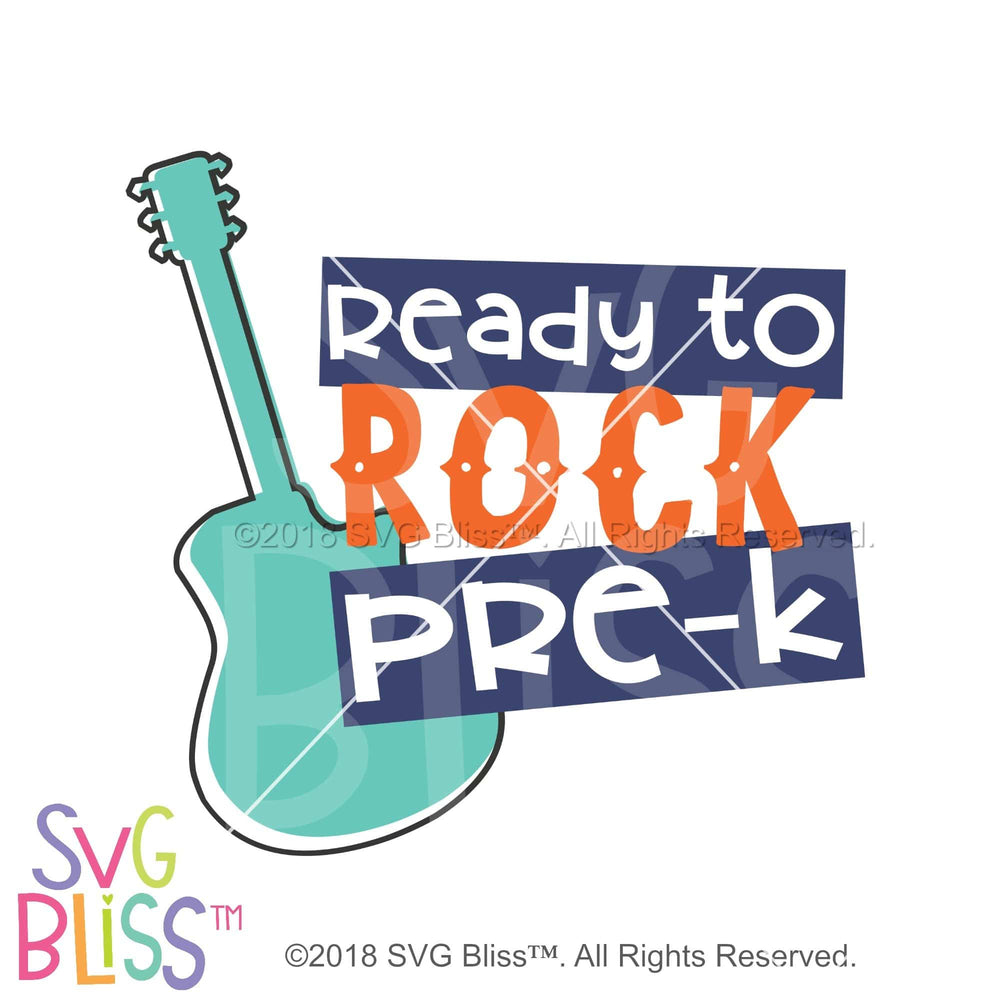 Ready to Rock PreK SVG DXF JPG - SVG Bliss