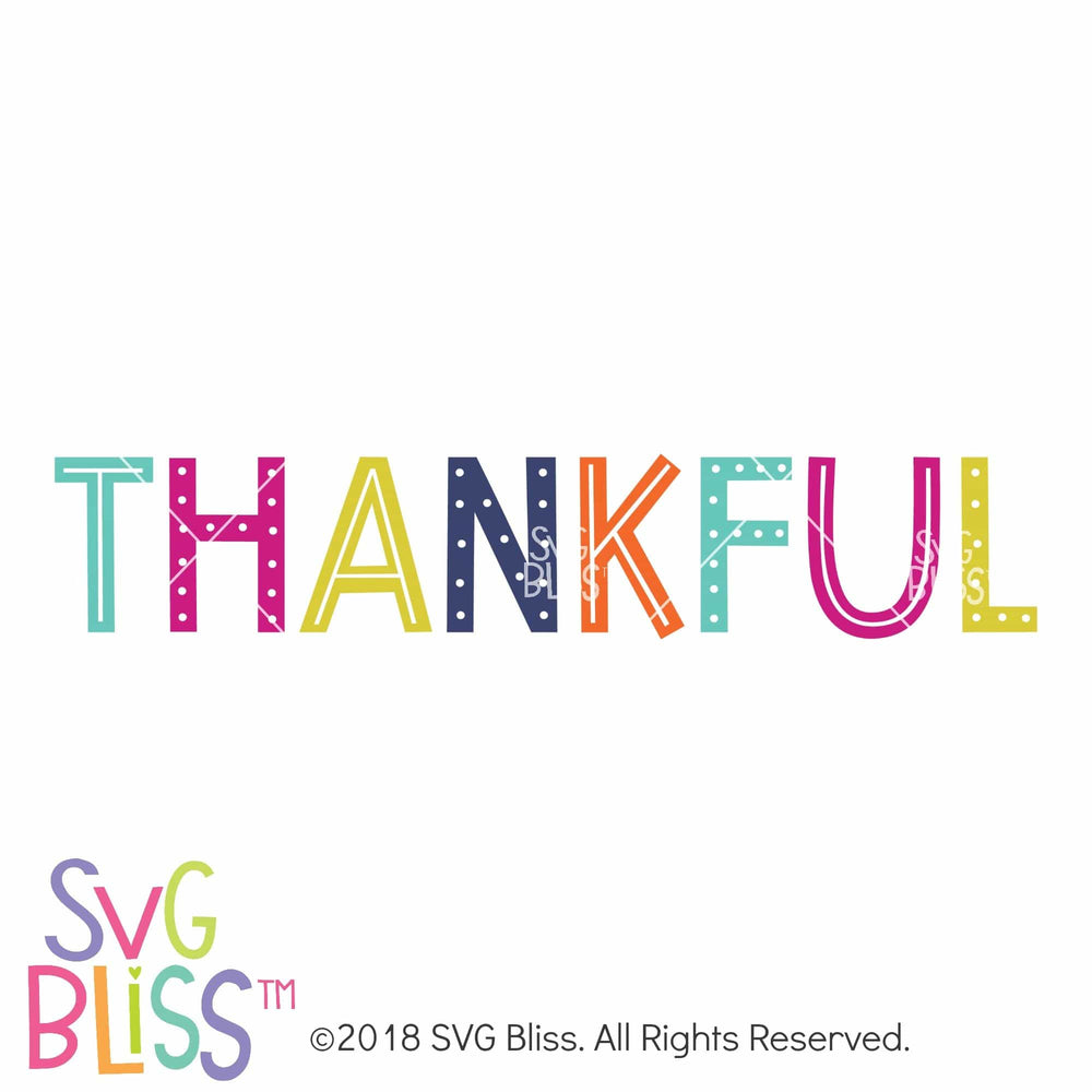 Thankful SVG DXF SVG DXF Cutting File Digital Download SVG Bliss