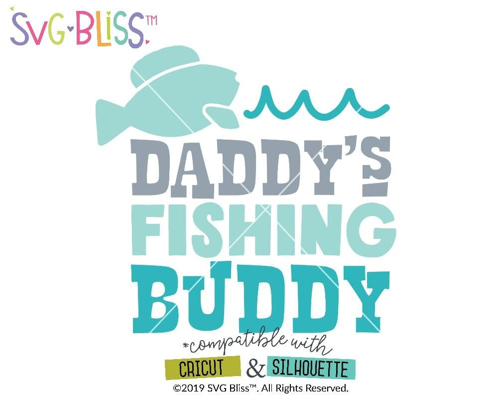 Daddy's Fishing buddy SVG DXF Cut File by SVG Bliss