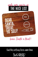 Dear Santa Treat Yo'Self SVG DXF
