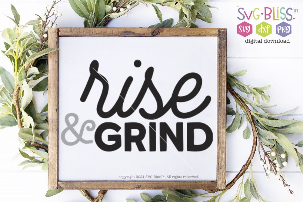 Rise and Grind SVG