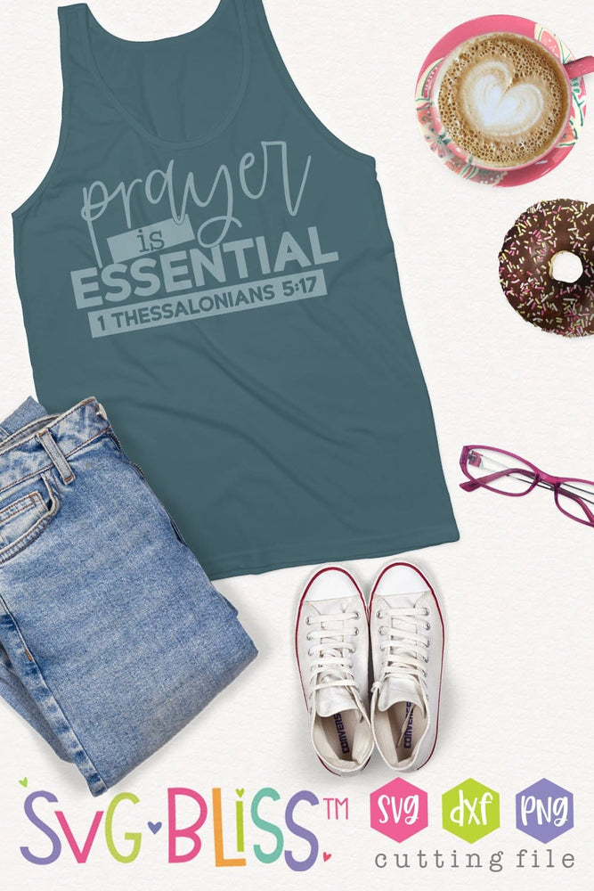 Prayer is Essential SVG Cut File for Cricut & Silhouette. Designed by SVG Bliss.