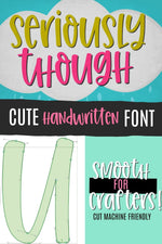 Seriously Though Handwritten Font