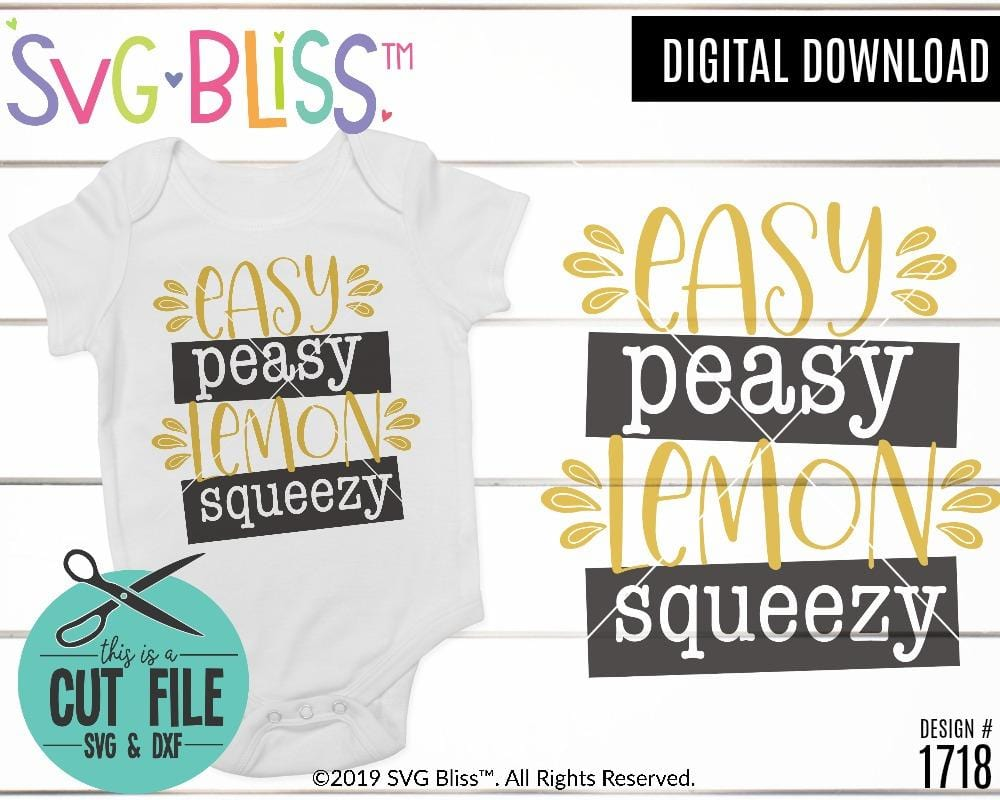 Easy Peasy Lemon Squeezy SVG DXF Cut File by SVG Bliss