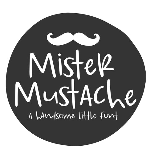 Purchase Mister Mustache Handwritten Font $12.00 ©SVG Bliss™