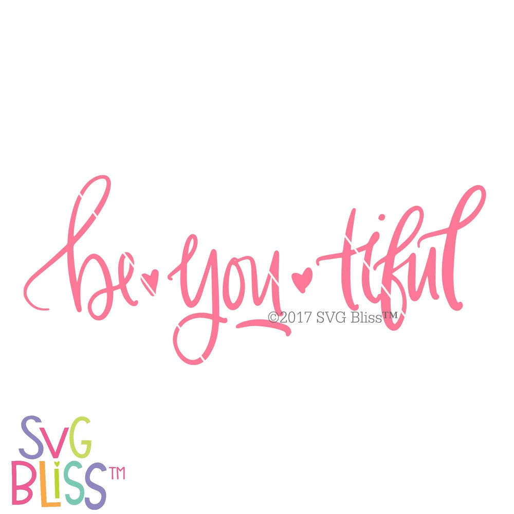 BeYOUtiful | SVG EPS DXF PNG - SVG Bliss