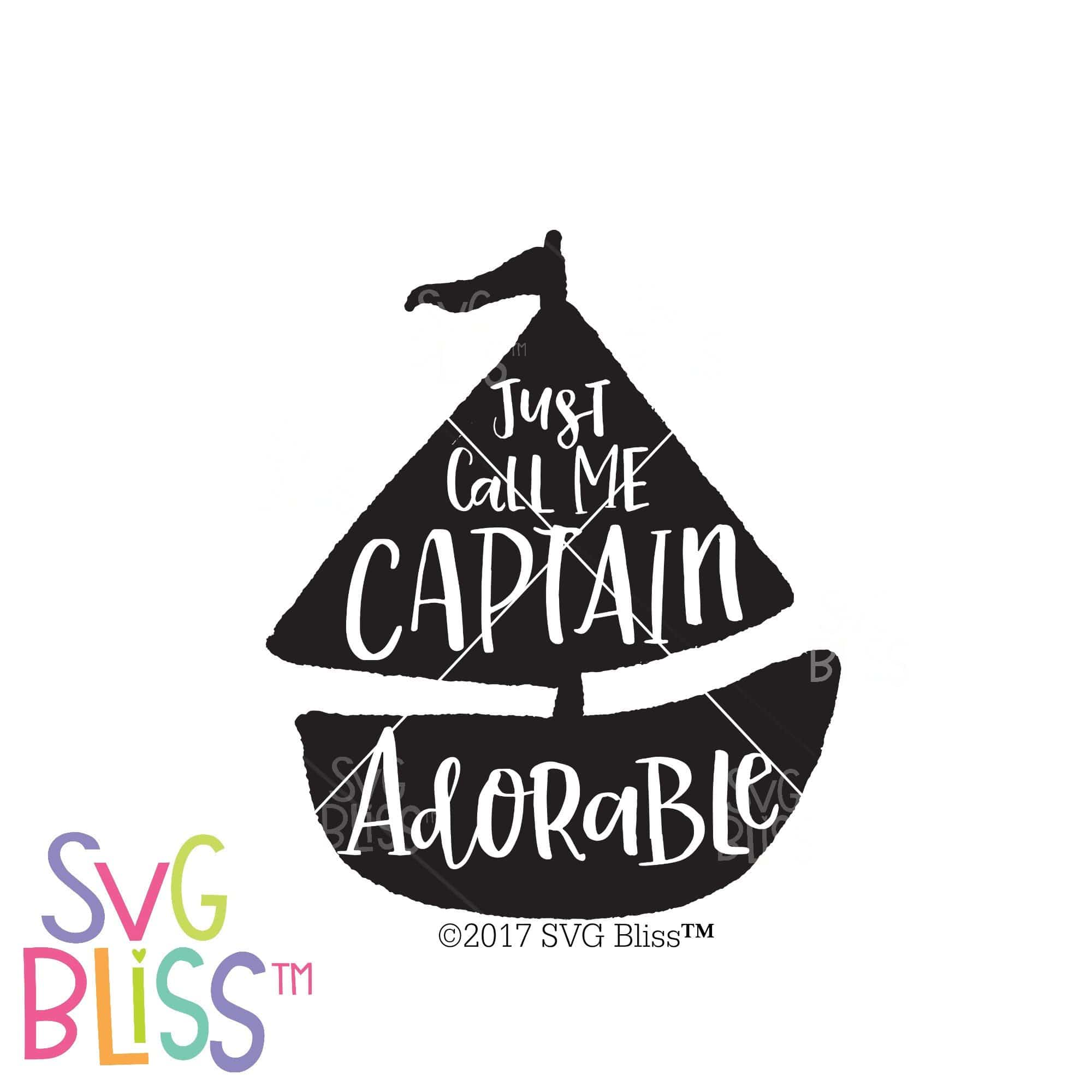 Just Call Me Captain Adorable Svg Eps Dxf Png Svg Bliss