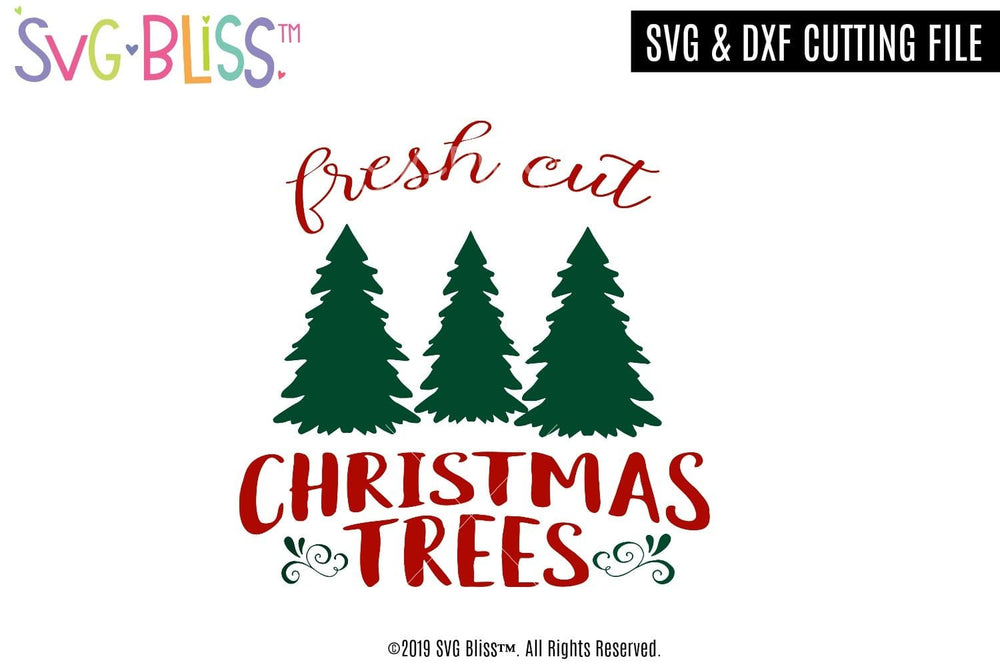 Fresh Cut Christmas Trees SVG DXF